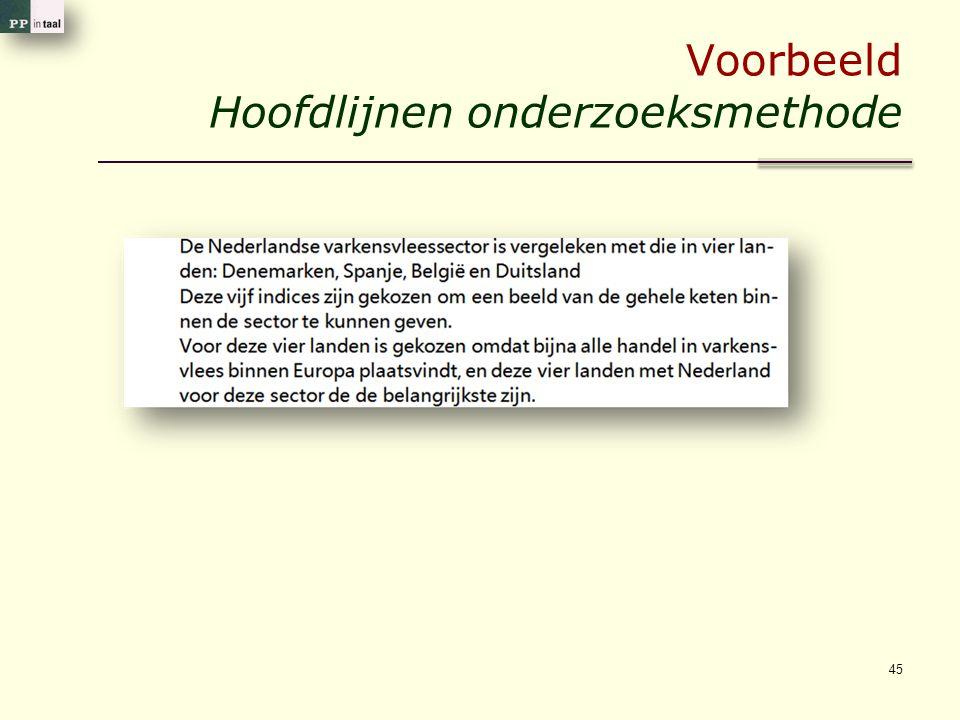Voorbeeld Hoofdlijnen onderzoeksmethode 45
