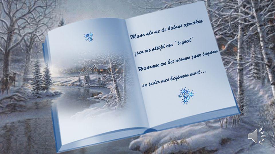 Weer wordt een bladzij omgeslagen van het levensboek,nog onbekend.