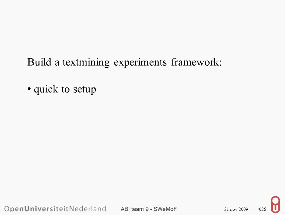 21 nov 2009 /026 Build a textmining experiments framework: quick to setup