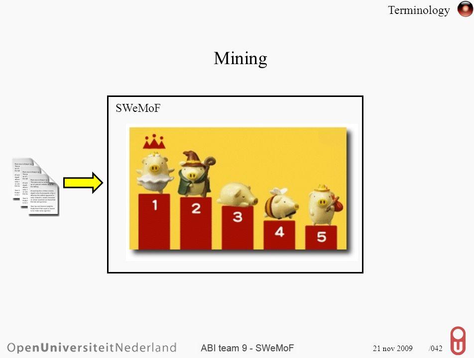 Mining 21 nov 2009 /043 SWeMoF C.C.R. Terminology