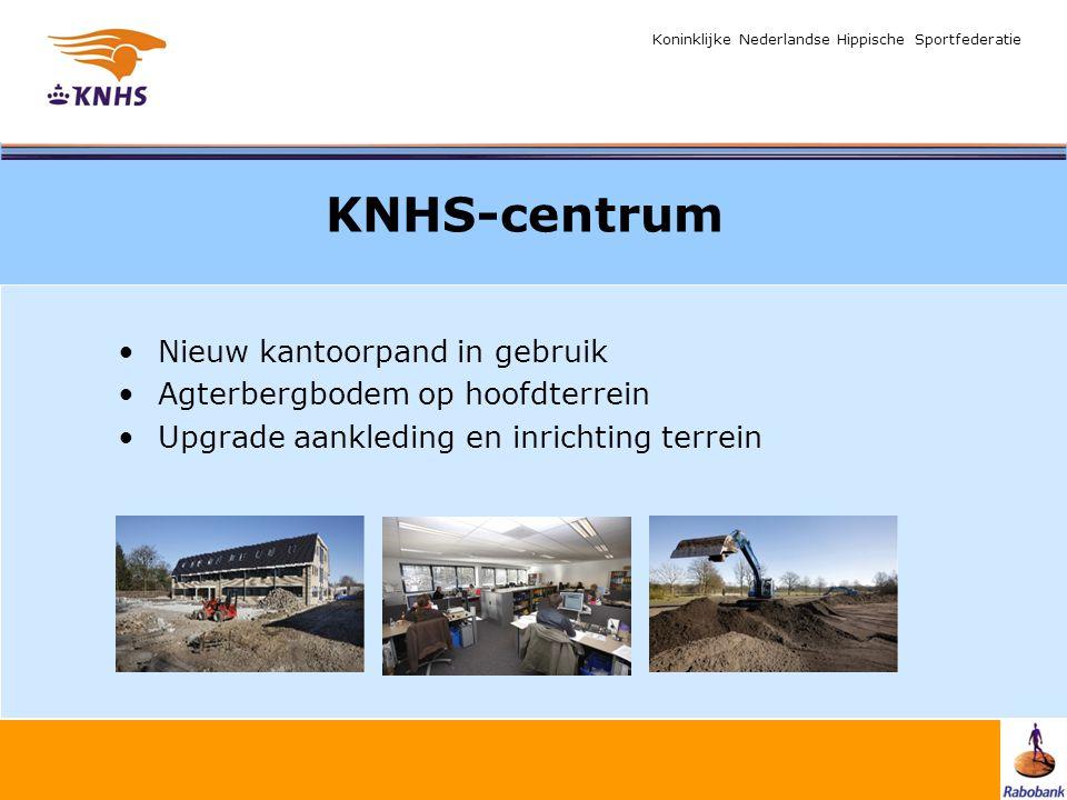 Koninklijke Nederlandse Hippische Sportfederatie KNHS-centrum Nieuw kantoorpand in gebruik Agterbergbodem op hoofdterrein Upgrade aankleding en inrich