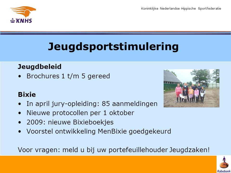 Koninklijke Nederlandse Hippische Sportfederatie Jeugdsportstimulering Jeugdbeleid Brochures 1 t/m 5 gereed Bixie In april jury-opleiding: 85 aanmeldi