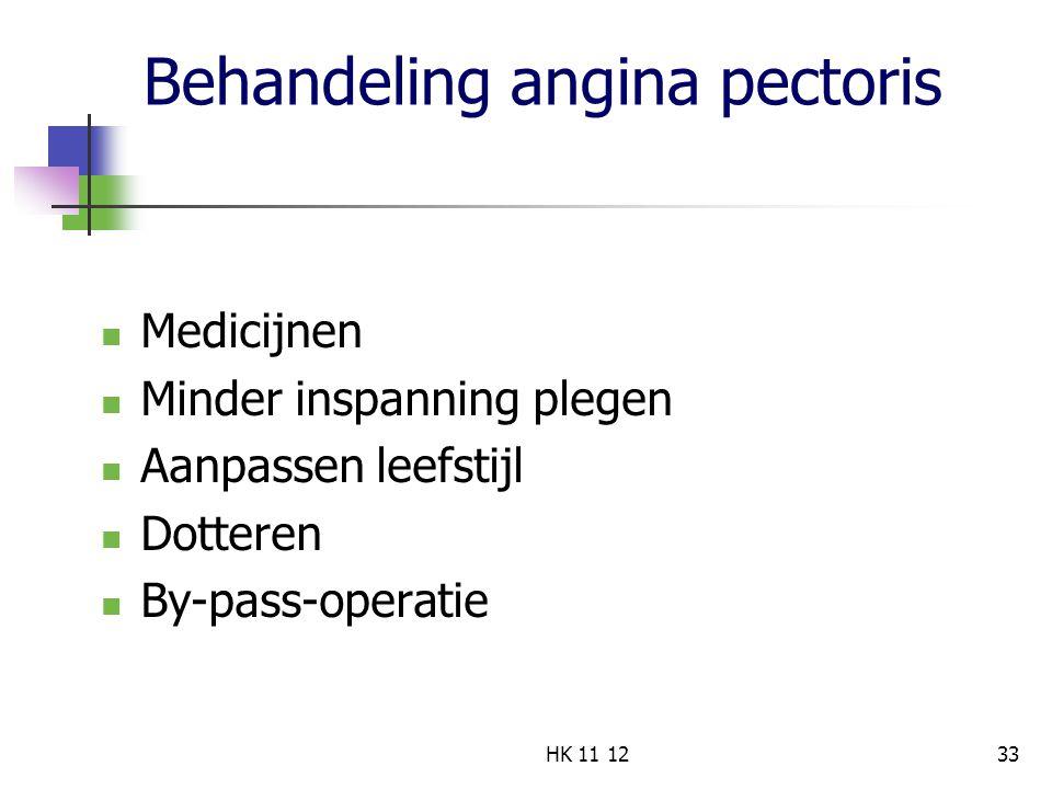 Behandeling angina pectoris Medicijnen Minder inspanning plegen Aanpassen leefstijl Dotteren By-pass-operatie 33HK 11 12