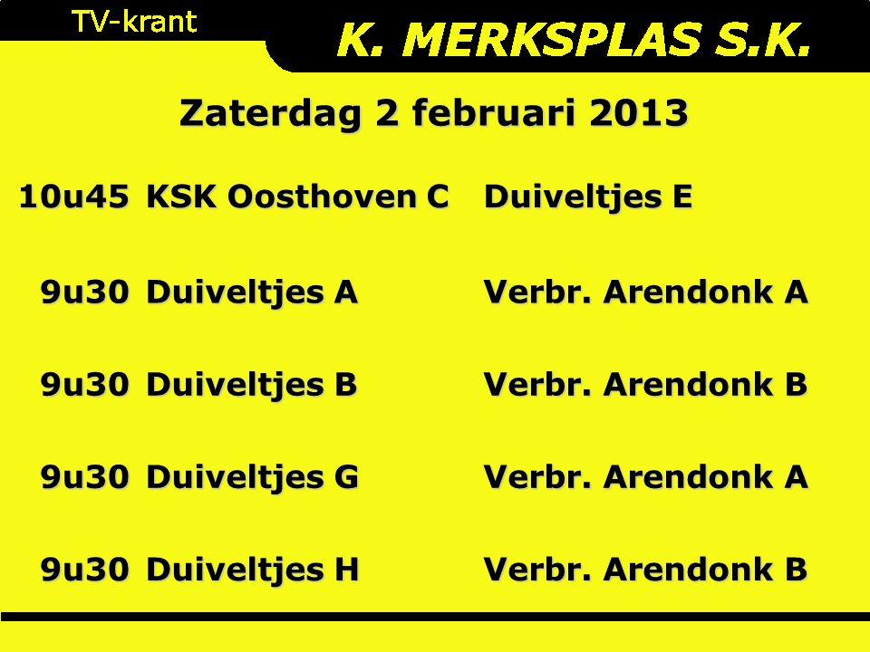 10u45 KSK Oosthoven C Duiveltjes E 9u30 Duiveltjes A Verbr.