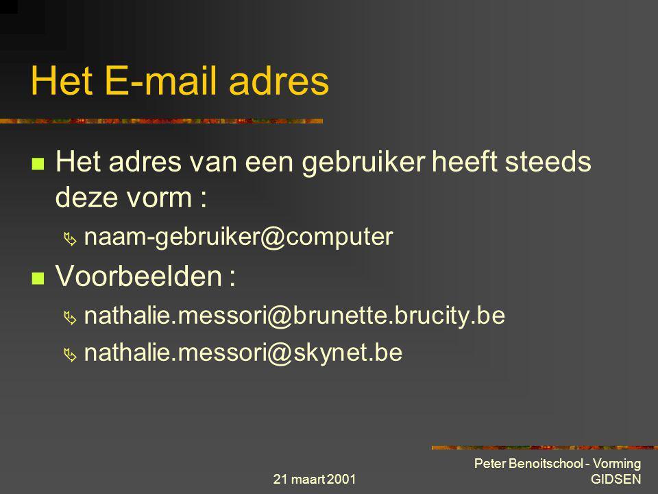 21 maart 2001 Peter Benoitschool - Vorming GIDSEN INTERNET toepassingen E-mail F Meest populaire Internet-toepassing F Snel en betrouwbaar communicati