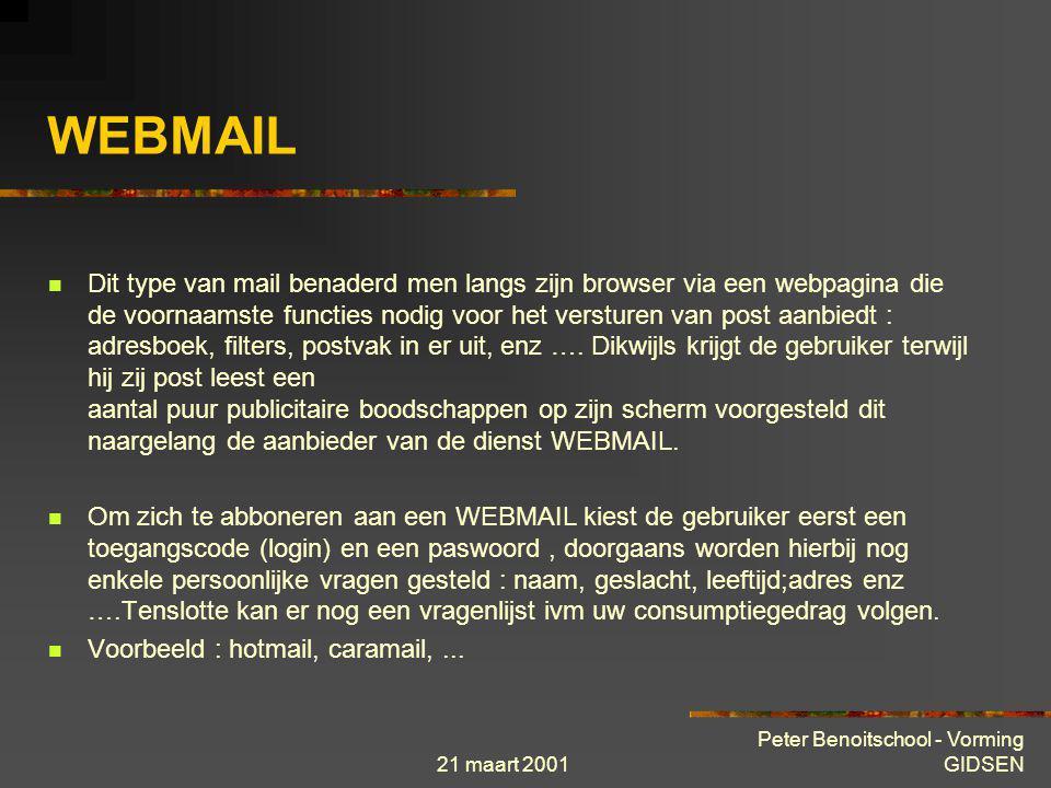 21 maart 2001 Peter Benoitschool - Vorming GIDSEN Email (pop 3) Webmail Brunette Hotmail