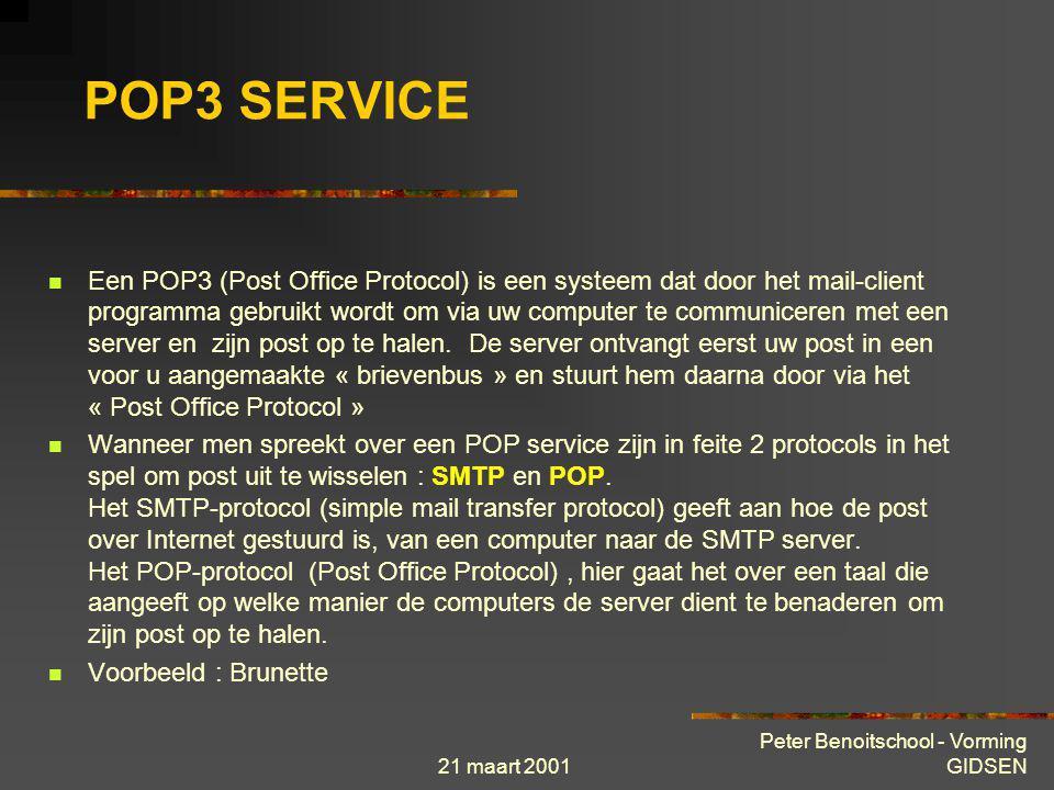 21 maart 2001 Peter Benoitschool - Vorming GIDSEN WEBMAIL Dit type van mail benaderd men langs zijn browser via een webpagina die de voornaamste funct