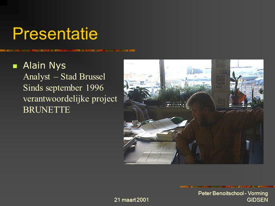 21 maart 2001 Peter Benoitschool - Vorming GIDSEN lokaal netwerk site 1 site 2 site 3 site 4 site n Onderling verbonden lokale netwerken : WAN Lokale netwerken