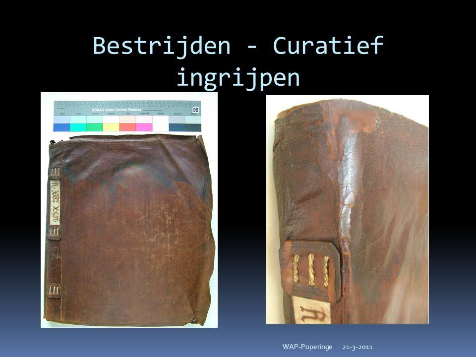 Bestrijden - Curatief ingrijpen 21-3-2011WAP-Poperinge