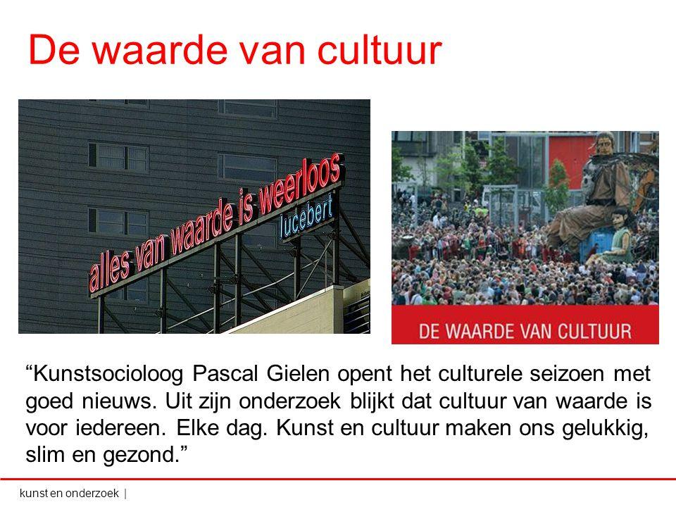 """kunst en onderzoek   De waarde van cultuur """"Kunstsocioloog Pascal Gielen opent het culturele seizoen met goed nieuws. Uit zijn onderzoek blijkt dat cu"""