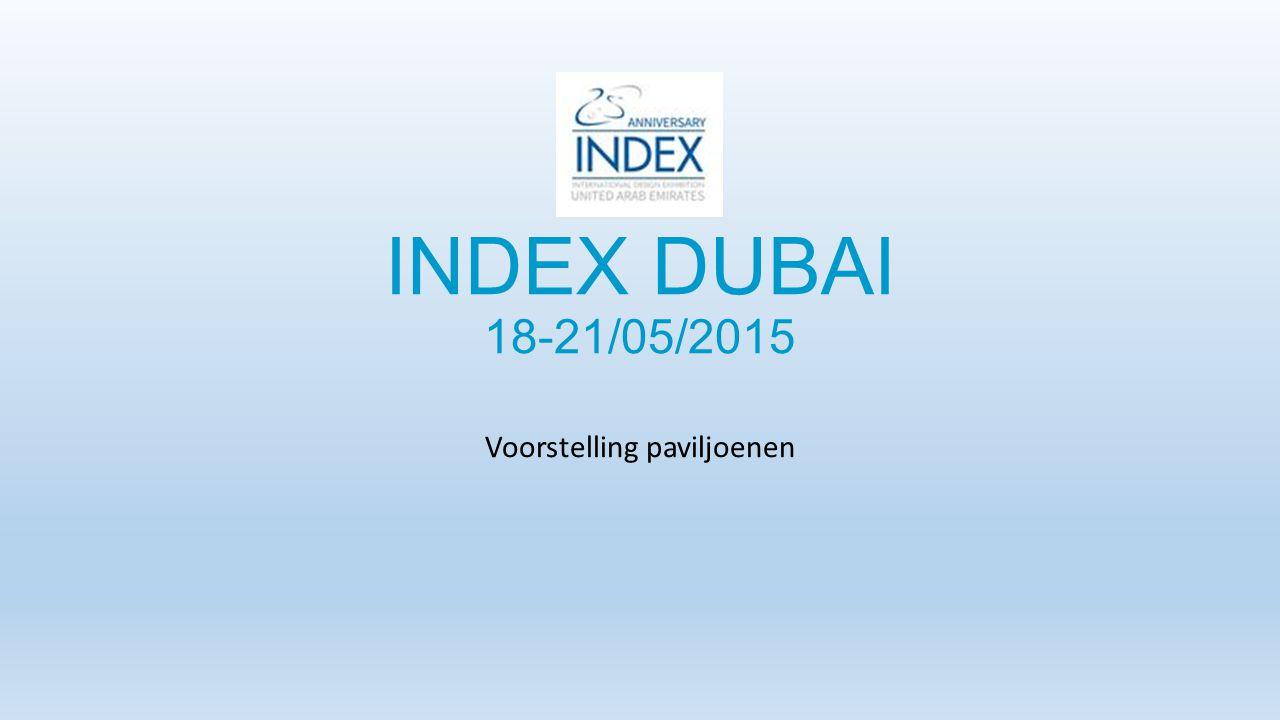 INDEX DUBAI 18-21/05/2015 Voorstelling paviljoenen