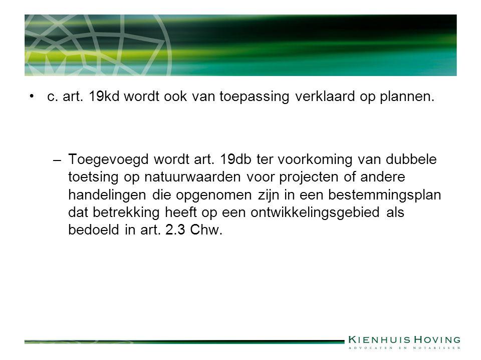 c.art. 19kd wordt ook van toepassing verklaard op plannen.