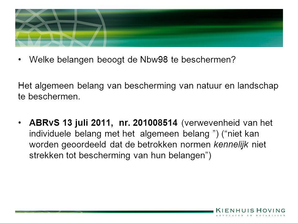 Welke belangen beoogt de Nbw98 te beschermen.