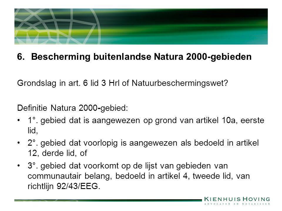 6.Bescherming buitenlandse Natura 2000-gebieden Grondslag in art.