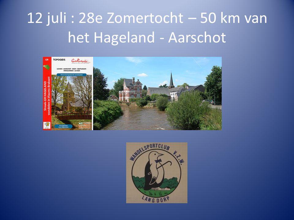 12 juli : 28e Zomertocht – 50 km van het Hageland - Aarschot