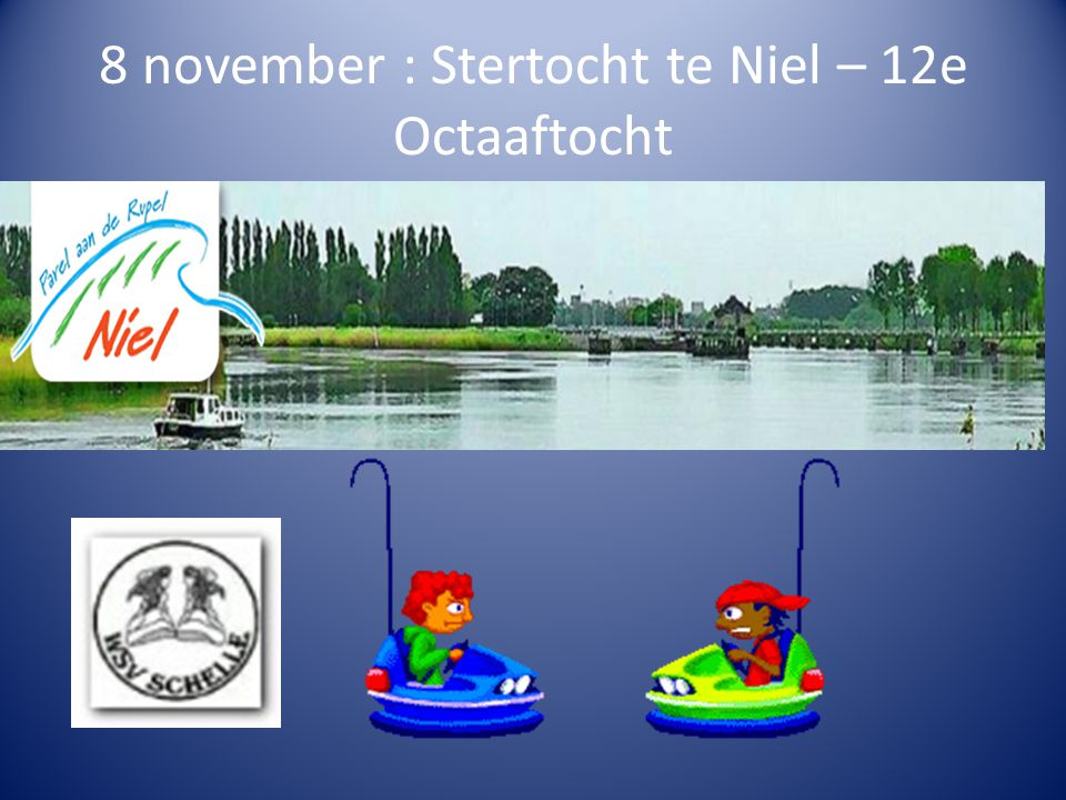 8 november : Stertocht te Niel – 12e Octaaftocht