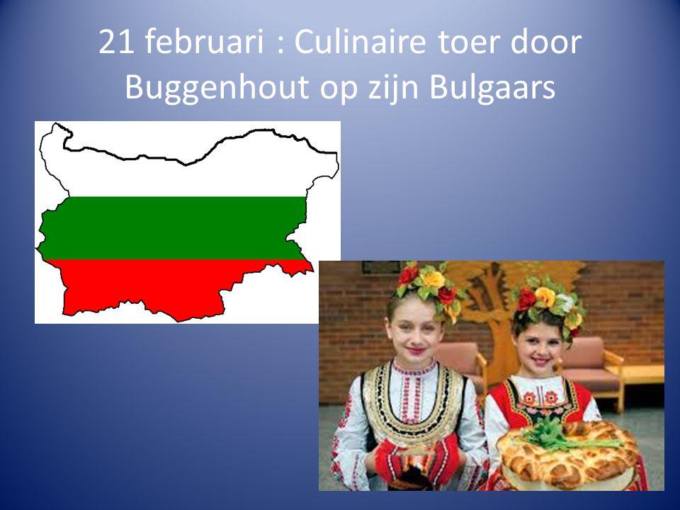 21 februari : Culinaire toer door Buggenhout op zijn Bulgaars