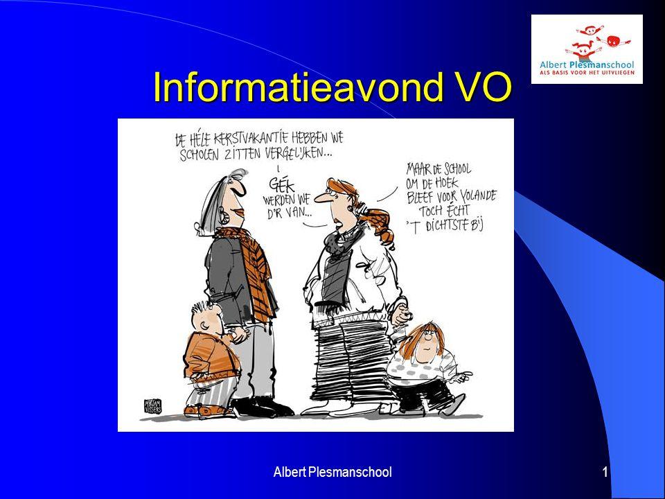 Informatieavond VO Albert Plesmanschool1