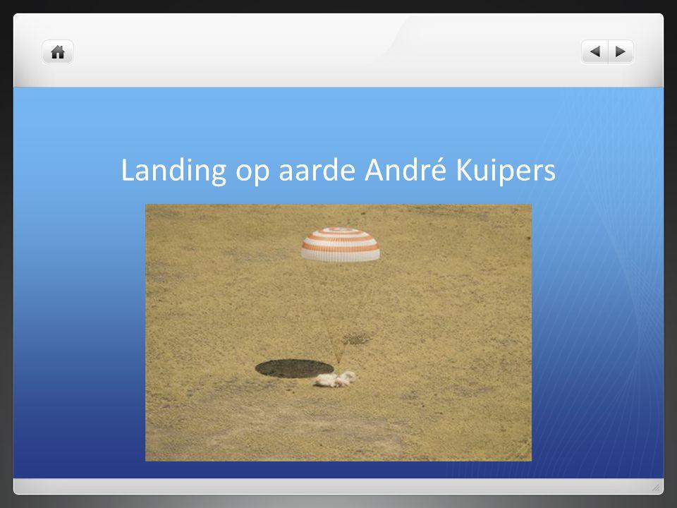 Landing op aarde André Kuipers
