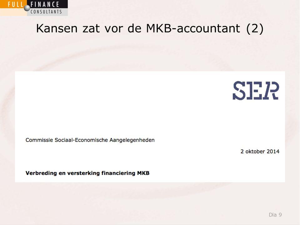 Kansen zat vor de MKB-accountant (2) Dia 9