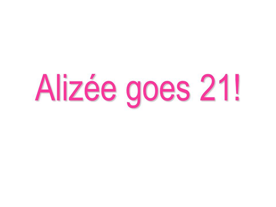 Alizée goes 21!