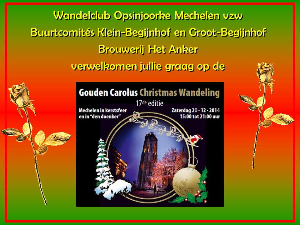 Gouden Carolus Classic Gouden Carolus Triple Gouden Carolus Christmas Na de wandeling genieten van de Mechelse bieren !