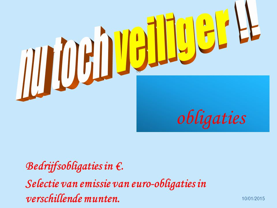 10/01/2015 35 obligaties Bedrijfsobligaties in €.