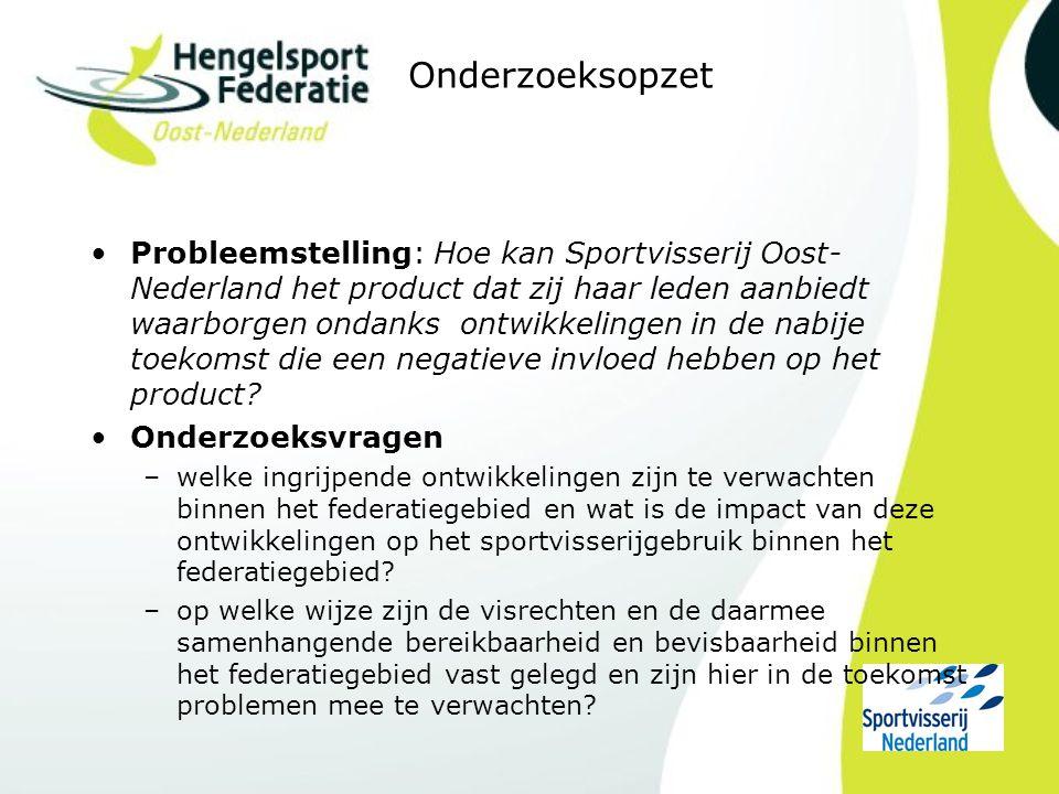 Onderzoeksopzet Probleemstelling: Hoe kan Sportvisserij Oost- Nederland het product dat zij haar leden aanbiedt waarborgen ondanks ontwikkelingen in de nabije toekomst die een negatieve invloed hebben op het product.