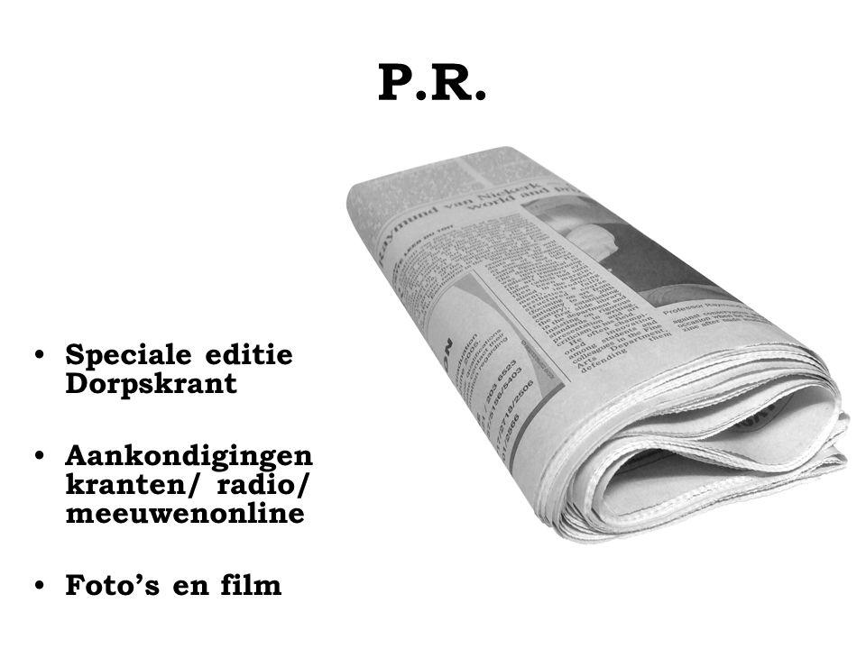 P.R. Speciale editie Dorpskrant Aankondigingen kranten/ radio/ meeuwenonline Foto's en film
