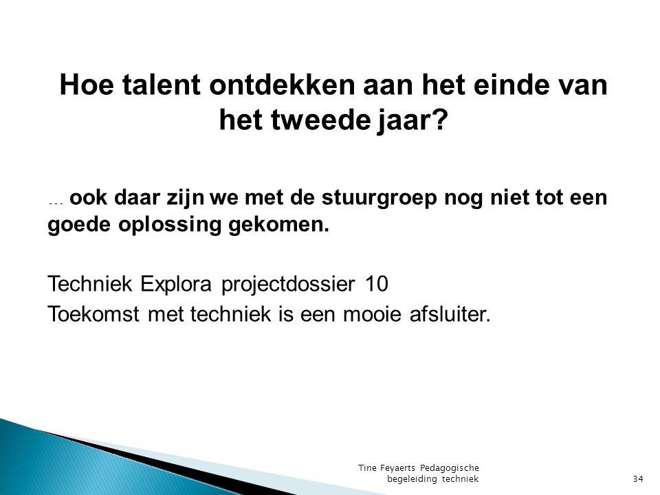 Hoe talent ontdekken aan het einde van het tweede jaar.
