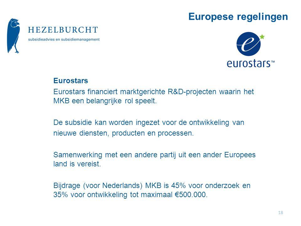 Eurostars Eurostars financiert marktgerichte R&D-projecten waarin het MKB een belangrijke rol speelt.