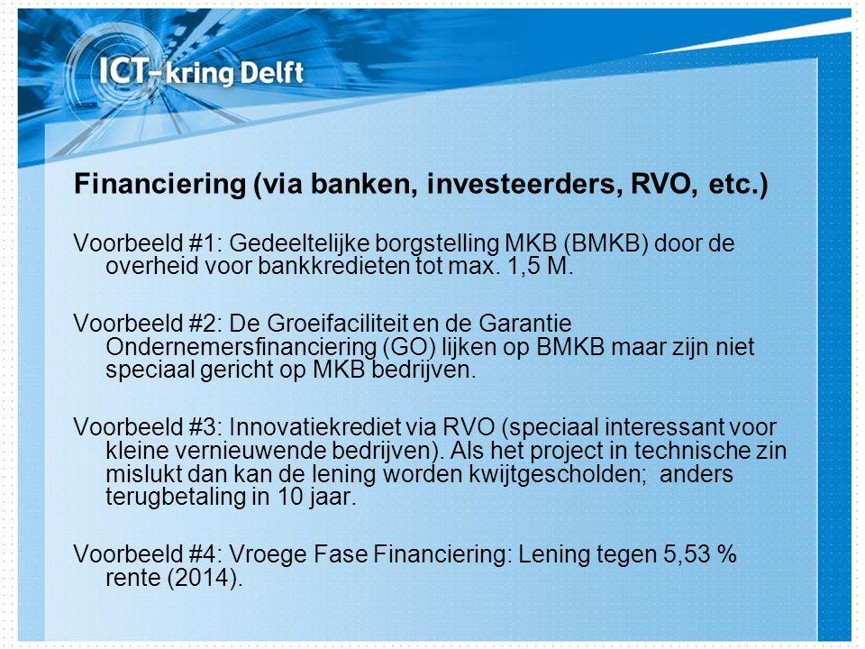Voorbeeld #1: Gedeeltelijke borgstelling MKB (BMKB) door de overheid voor bankkredieten tot max.
