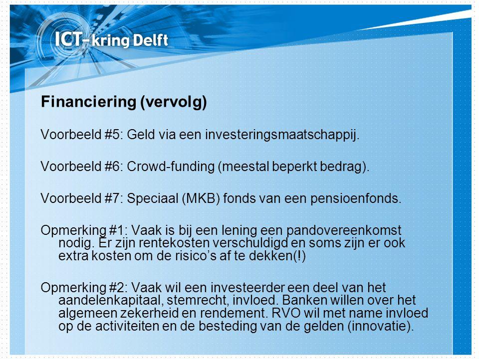 Voorbeeld #5: Geld via een investeringsmaatschappij.
