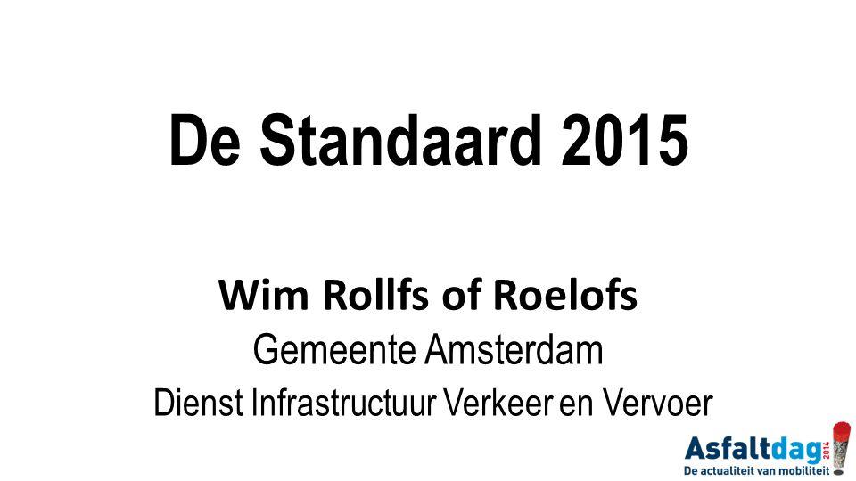 De Standaard 2015 Wim Rollfs of Roelofs Gemeente Amsterdam Dienst Infrastructuur Verkeer en Vervoer