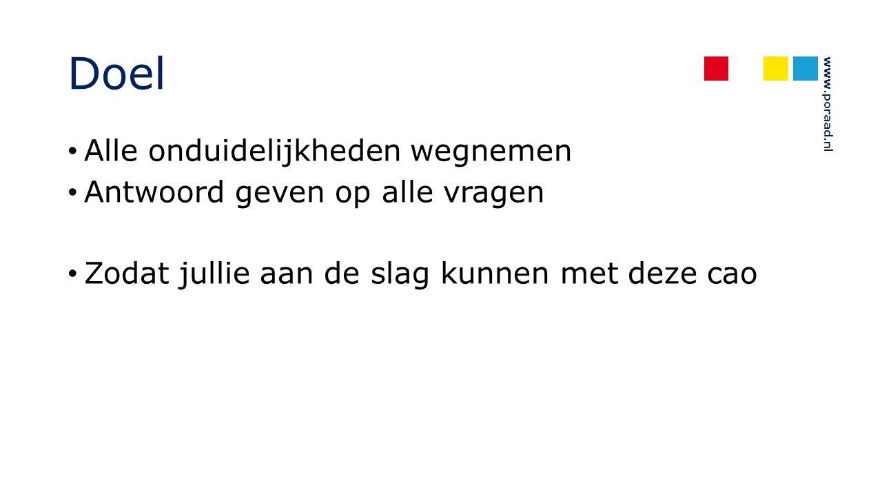 www.poraad.nl Duurzame inzetbaarheid Nieuwe regeling Bijzonder budget voor oudere werknemers (130 uur vanaf 57 jaar) (art.