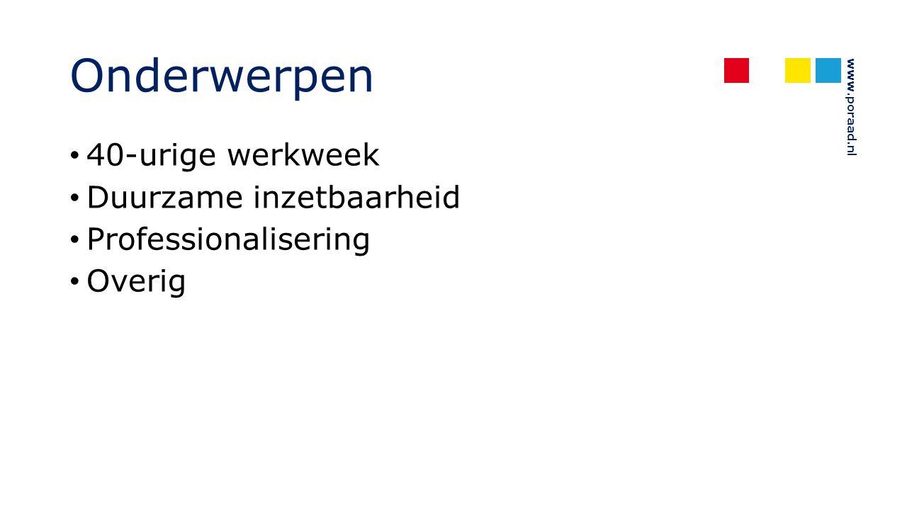 www.poraad.nl 40-urige werkweek Ingangsdatum: uiterlijk 1 augustus 2015 Hoofdstuk 2 en hoofdstuk 2A -> Arbeidsduur en formatiebeleid Hoofdstuk 8 en hoofdstuk 8B -> Vakantie Artikelen 6.12 en 6.31 -> Doorbetaling tijdens vakantie en salaris bij kortdurende vervangingen