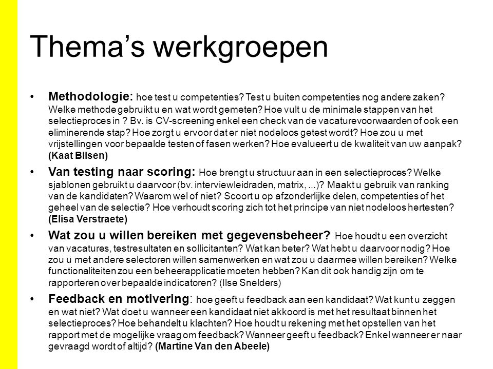 Thema's werkgroepen Methodologie: hoe test u competenties.