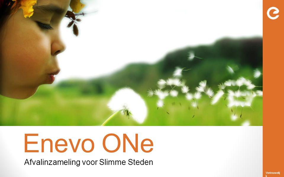 Vertrouwelij k Enevo ONe Afvalinzameling voor Slimme Steden