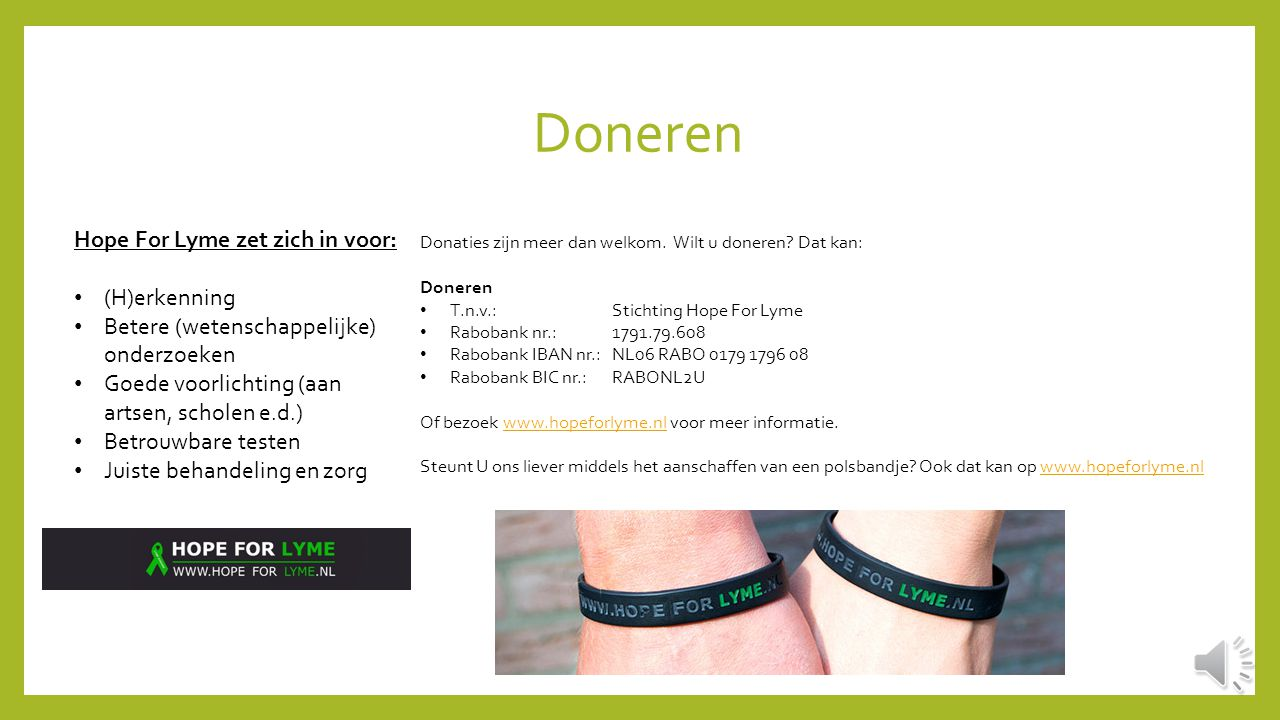 Steun ons middels de Stichting Hope For Lyme .