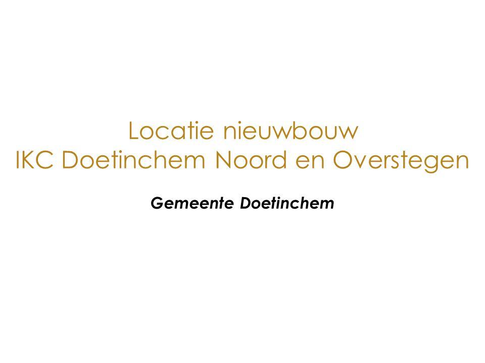 Locatie nieuwbouw IKC Doetinchem Noord en Overstegen Gemeente Doetinchem