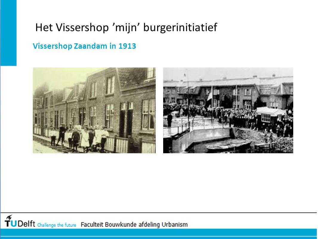 Het Vissershop 'mijn' burgerinitiatief Vissershop Zaandam in 1913