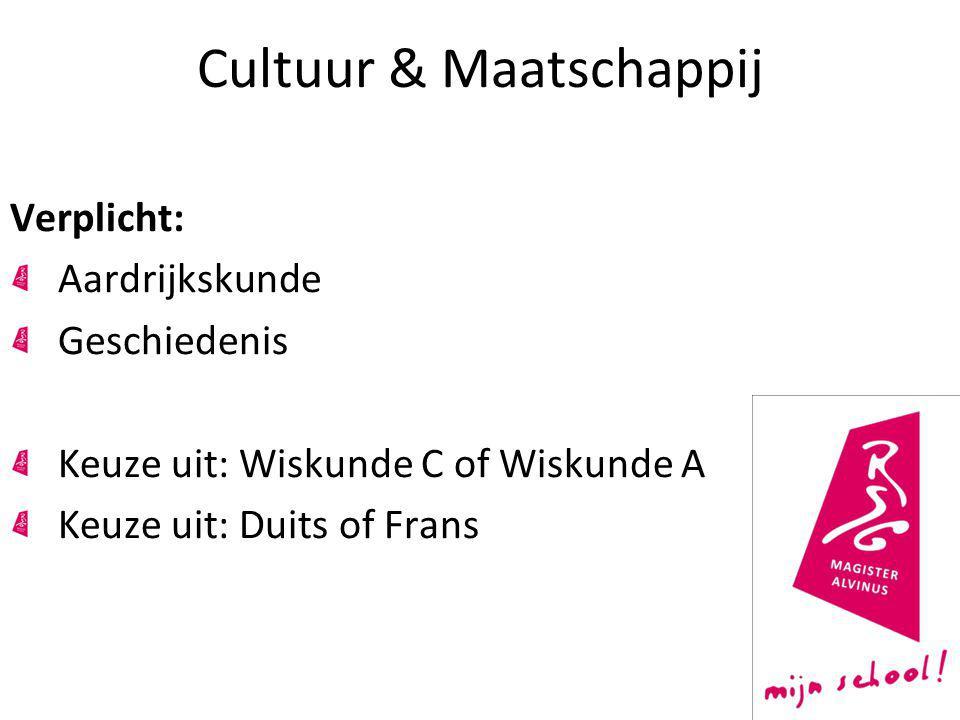 Cultuur & Maatschappij Verplicht: Aardrijkskunde Geschiedenis Keuze uit: Wiskunde C of Wiskunde A Keuze uit: Duits of Frans