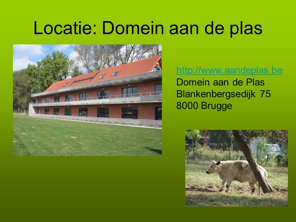 Locatie: Domein aan de plas http://www.aandeplas.be Domein aan de Plas Blankenbergsedijk 75 8000 Brugge