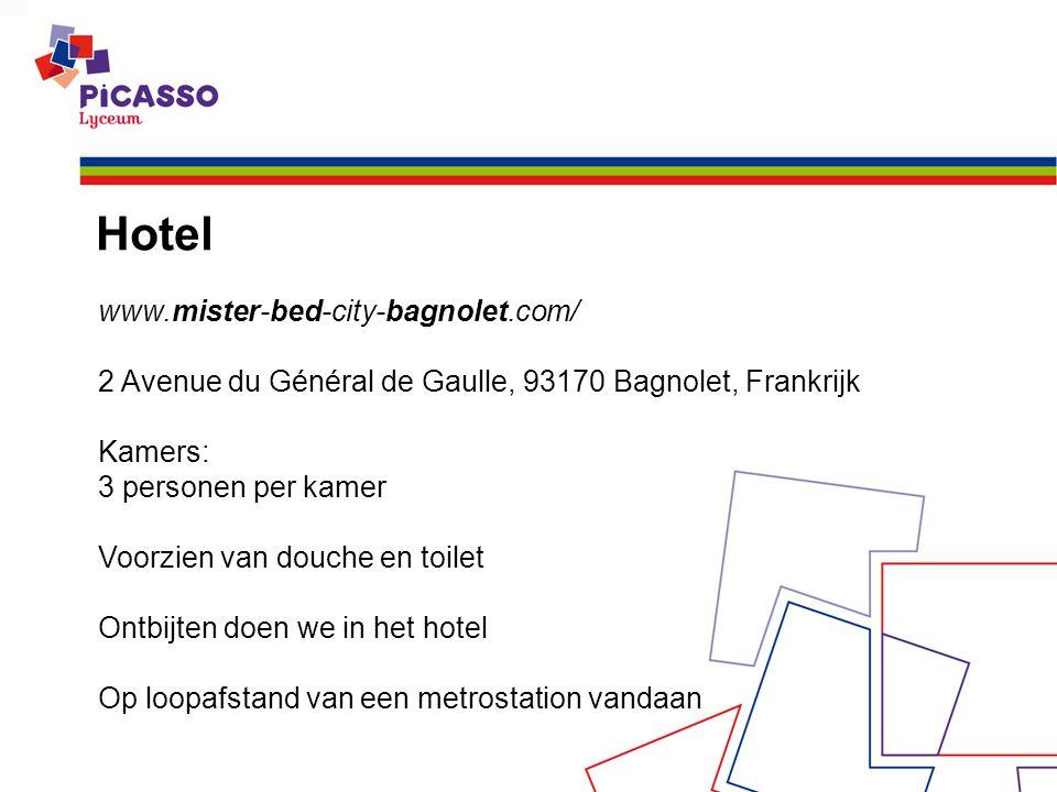 Hotel www.mister-bed-city-bagnolet.com/ 2 Avenue du Général de Gaulle, 93170 Bagnolet, Frankrijk Kamers: 3 personen per kamer Voorzien van douche en toilet Ontbijten doen we in het hotel Op loopafstand van een metrostation vandaan