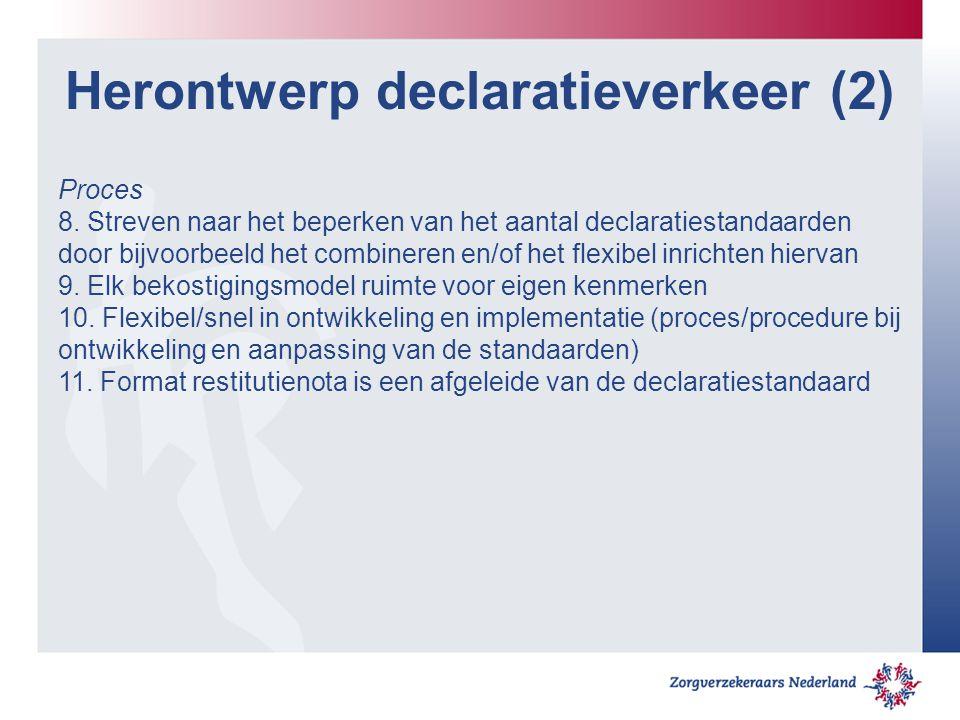Herontwerp declaratieverkeer (2) Proces 8.