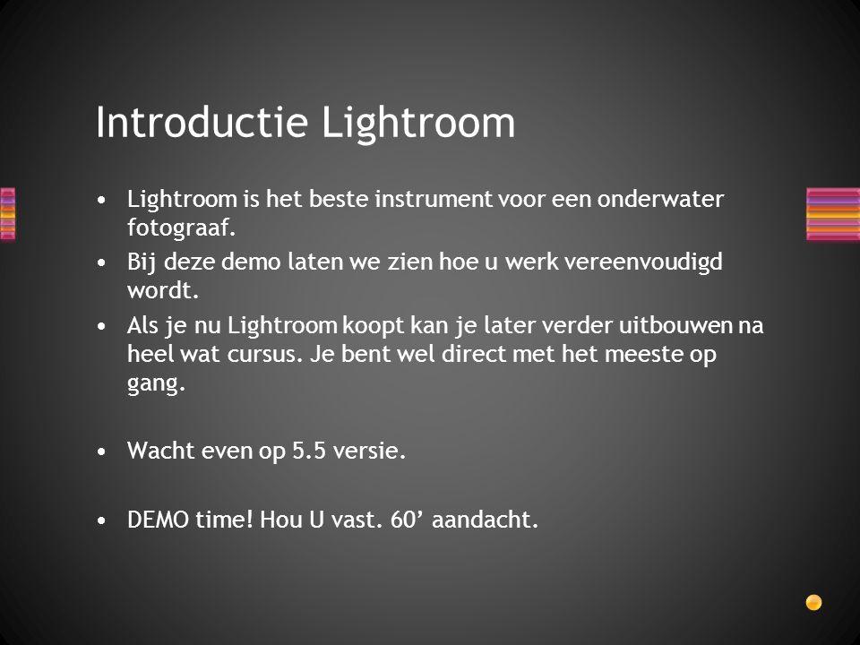 Lightroom is het beste instrument voor een onderwater fotograaf. Bij deze demo laten we zien hoe u werk vereenvoudigd wordt. Als je nu Lightroom koopt