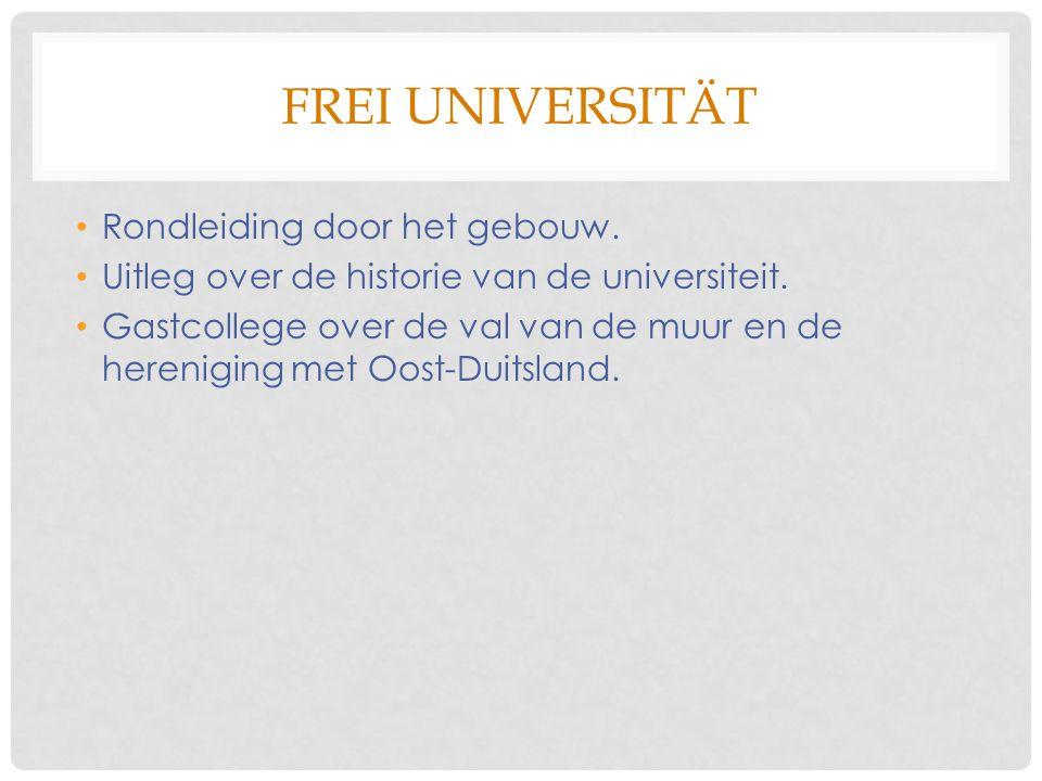 FREI UNIVERSITÄT Rondleiding door het gebouw. Uitleg over de historie van de universiteit.