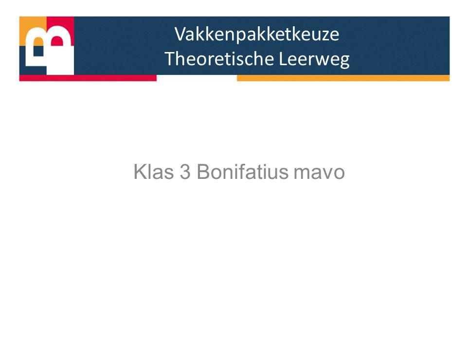 Vakkenpakketkeuze Theoretische Leerweg Klas 3 Bonifatius mavo