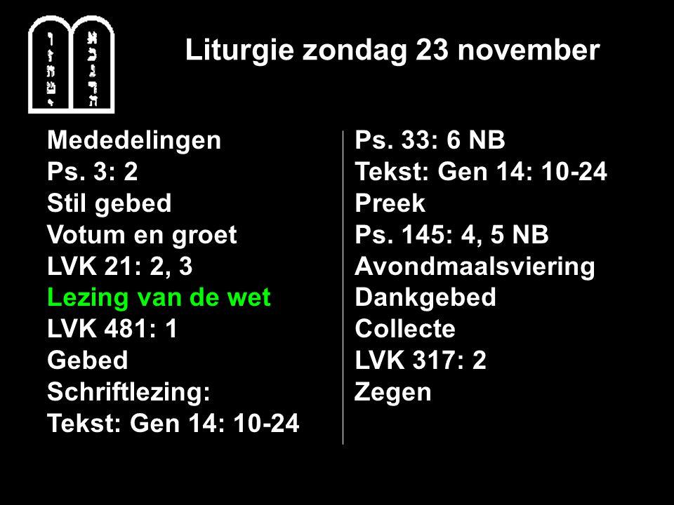 Liturgie zondag 23 november Mededelingen Ps.