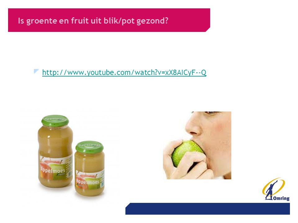 Is groente en fruit uit blik/pot gezond? http://www.youtube.com/watch?v=xX8AICyF--Q